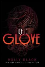 Red Glove : Curse Workers (Quality) - Holly Black