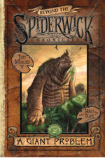 A Giant Problem : Beyond the Spiderwick Chronicles - Holly Black