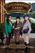 Scandals, Rumors, Lies : Canterwood Crest Series : Book 11 - Jessica Burkhart