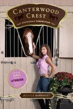Unfriendly Competition : Canterwood Crest Series : Book 12 - Jessica Burkhart