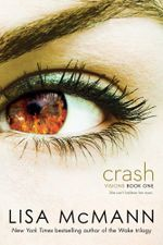 Crash : Visions - Lisa McMann