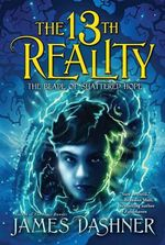 The 13th Reality: The Blade of Shattered Hope : Book : 3 - James Dashner