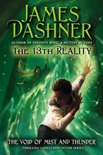 The Void of Mist and Thunder : 13th Reality (Quality) - James Dashner