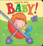 Let's Go, Baby! : A Chock-A-Block Book - Jean McElroy