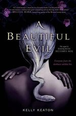 A Beautiful Evil - Kelly Keaton