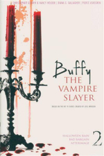 Buffy The Vampire Slayer 2 : 3 Books in 1 Volume : Halloween Rain. Bad Bargain. Afterimage. - Christopher Golden