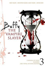 Buffy the Vampire Slayer 3 :  Carnival of Souls; One Thing or Your Mother; Blooded - Christopher Golden