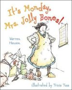 It's Monday, Mrs. Jolly Bones! : [Gift Edition] - Warren Hanson