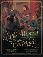 A Little Women Christmas - Heather Vogel Frederick