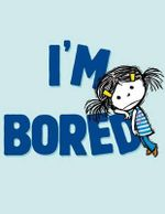 I'm Bored - Michael Ian Black