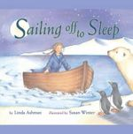 Sailing Off to Sleep - Linda Ashman