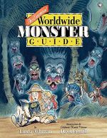The Essential Worldwide Monster Guide - Linda Ashman