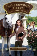 Comeback : Canterwood Crest - Jessica Burkhart