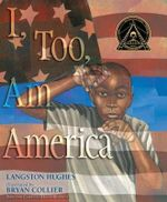 I, Too, Am America : A Grandmother's Words to a Faraway Child - Langston Hughes