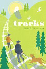 Tracks - Diane Lee Wilson