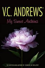 My Sweet Audrina - V C Andrews
