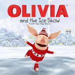 Olivia and the Ice Show : A Lift-The-Flap Story - Tk (Children's)