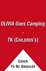 Olivia Goes Camping - Alex Harvey