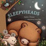 Sleepyheads - Sandra J Howatt