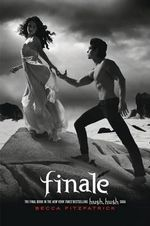 Finale : Hush, Hush Saga : Book 4 - Becca Fitzpatrick