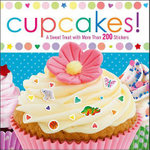 Cupcakes! : A Sweet Treat with More Than 200 Stickers - Brandy Cooke
