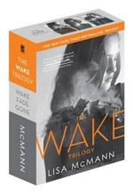 The Wake Trilogy : Wake / Fade / Gone - Lisa McMann