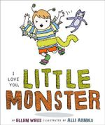 I Love You, Little Monster - Ellen Weiss