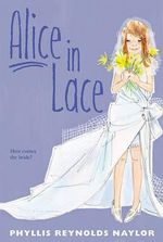 Alice in Lace : Princess Charm School - Phyllis Reynolds Naylor