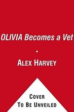 Olivia Becomes a Vet : Ready-To-Read Olivia - Level 1 (Quality) - Jared Osterhold