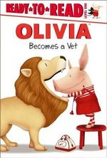 Olivia Becomes a Vet - Alex Harvey