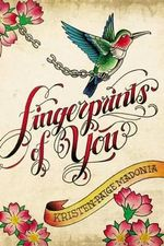 Fingerprints of You - Kristen-Paige Madonia