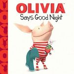 Olivia Says Good Night - Farrah McDoogle