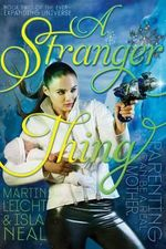 A Stranger Thing : Ever-Expanding Universe - Martin Leicht