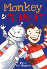 Monkey & Robot - Peter Catalanotto