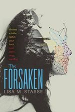 The Forsaken : The Forsaken Trilogy - Lisa M Stasse