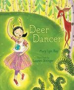 Deer Dancer - Mary Lyn Ray