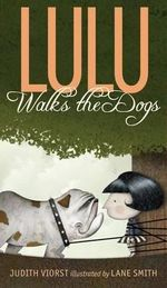 Lulu Walks the Dogs - Judith Viorst