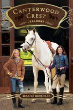 Jealousy : Canterwood Crest - Jessica Burkhart