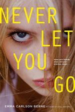 Never Let You Go - Emma Carlson Berne