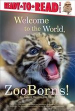 Welcome to the World, Zooborns! - Andrew Bleiman