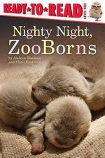 Nighty Night, Zooborns - Andrew Bleiman