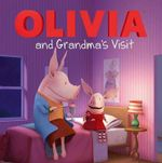 Olivia and Grandma's Visit : Olivia TV Tie-In - Tk (Children's)