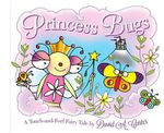 Princess Bugs : A Touch-And-Feel Fairy Tale - David A. Carter