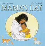 Mama's Day - Linda Ashman