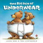 One Big Pair of Underwear - Laura Gehl