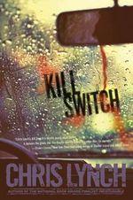Kill Switch - Chris Lynch