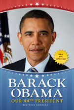 Barack Obama : Our 44th President - Beatrice Gormley