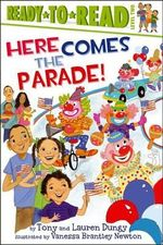 Here Comes the Parade! : Ready-To-Reads - Tony Dungy