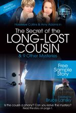 The Secret of the Long-Lost Cousin-Free Sample Story : Can You Solve the Mystery #1-Free Sample Story - Bruce Lansky
