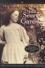 The Secret Garden : Aladdin Classics - Frances Hodgson Burnett